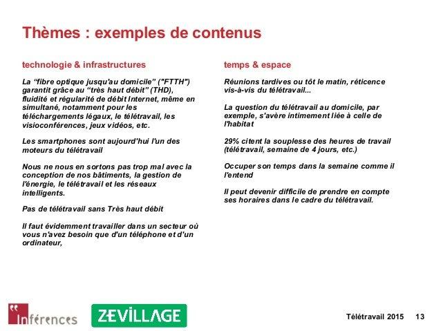"""Télétravail 2015 13 Thèmes : exemples de contenus technologie & infrastructures La """"fibre optique jusqu'au domicile"""" (""""FTT..."""