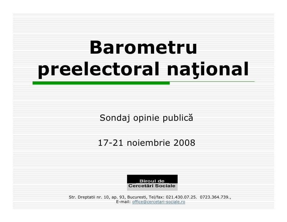 Barometru preelectoral naţional                    Sondaj opinie publică                   17-21 noiembrie 2008        Str...