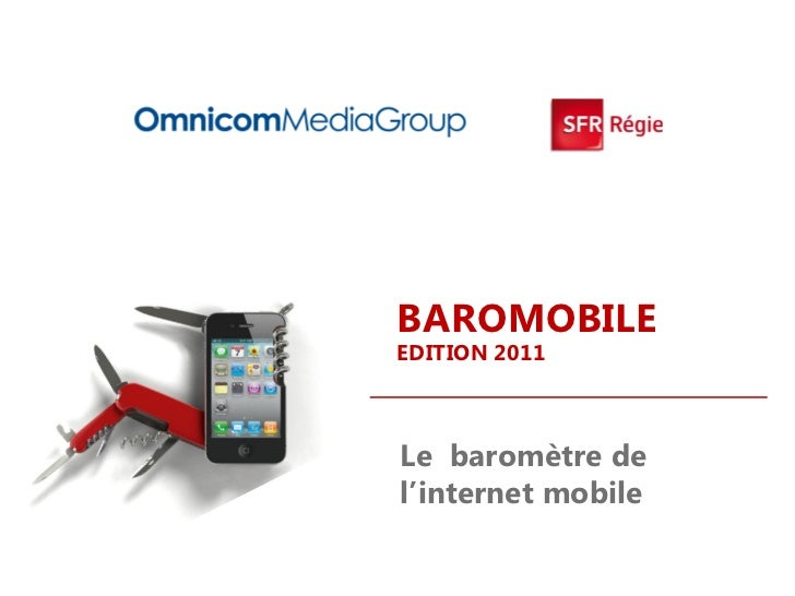 BAROMOBILEEDITION 2011Le baromètre del'internet mobile