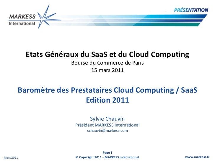 Etats Généraux du SaaS et du Cloud Computing                        Bourse du Commerce de Paris                           ...