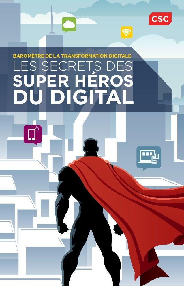 LES SECRETS DES SUPER HÉROS DU DIGITAL BAROMÈTRE DE LA TRANSFORMATION DIGITALE