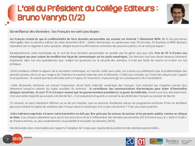 7 L'œil du Président du Collège Editeurs : Bruno Vanryb (1/2) Surveillance des données : les Français ne sont pas dupes Le...
