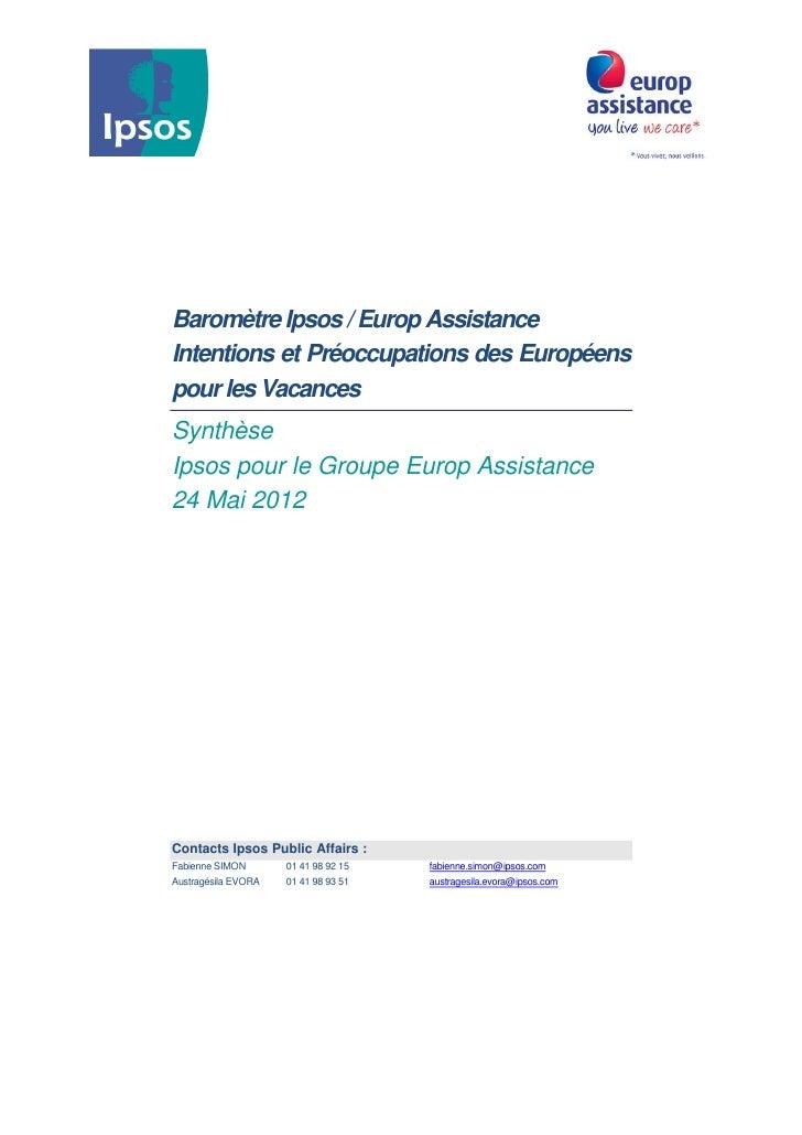 Baromètre Ipsos / Europ AssistanceIntentions et Préoccupations des Européenspour les VacancesSynthèseIpsos pour le Groupe ...