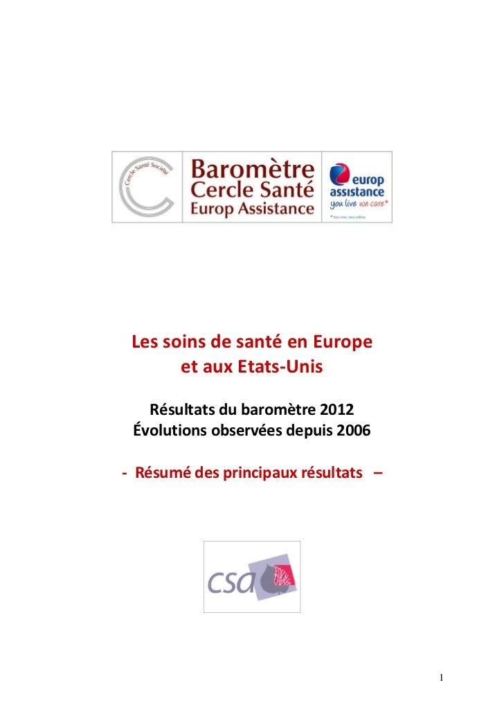 Les soins de santé en Europe       et aux Etats-Unis   Résultats du baromètre 2012 Évolutions observées depuis 2006- Résum...