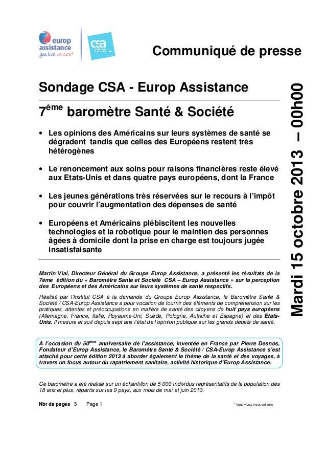 Sondage CSA - Europ Assistance 7ème baromètre Santé & Société • Les opinions des Américains sur leurs systèmes de santé se...