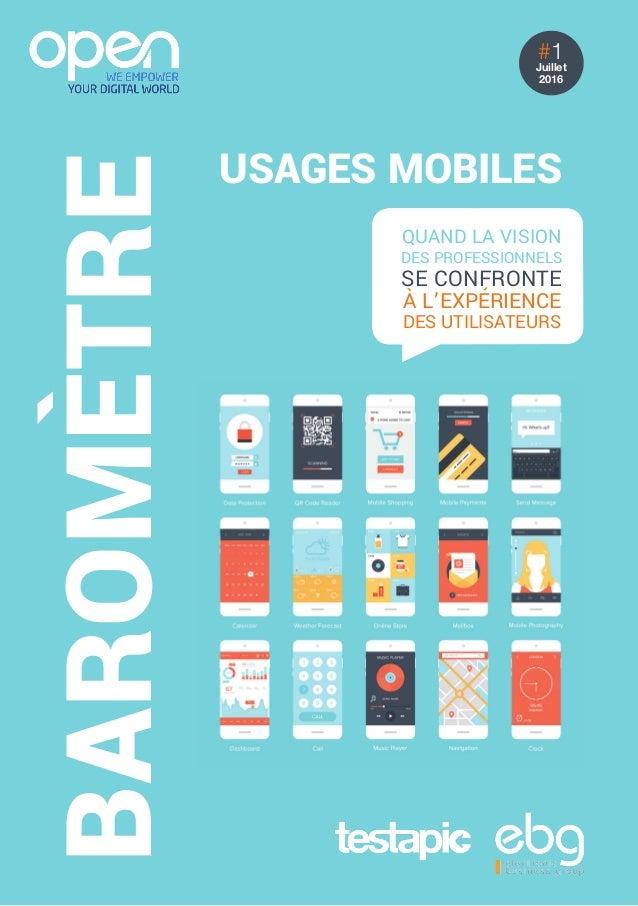 usages mobiles baromètre #1 Juillet 2016 Quand la vision des professionnels se confronte à l'expérience des utilisateurs