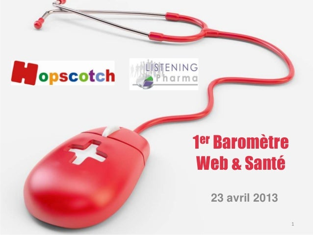 1er BaromètreWeb & Santé23 avril 20131