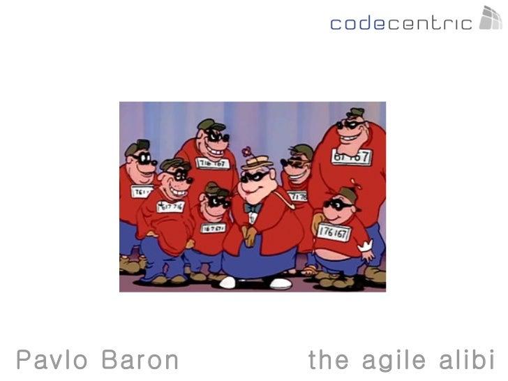 Pavlo Baron   the agile alibi
