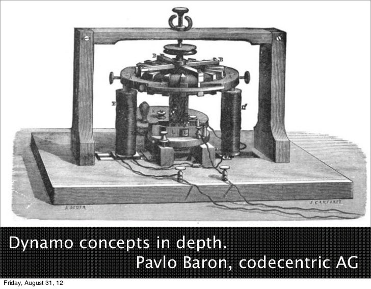 Dynamo concepts in depth.        Pavlo Baron, codecentric AGFriday, August 31, 12