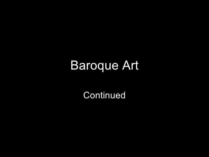 Baroque Art Continued