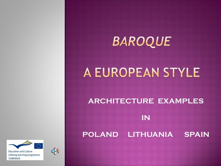 ARCHITECTURE  EXAMPLES IN POLAND  LITHUANIA  SPAIN