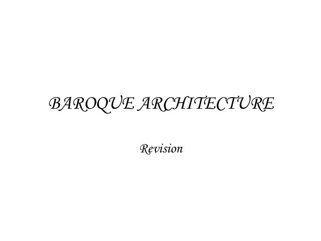BAROQUE ARCHITECTURE Revision