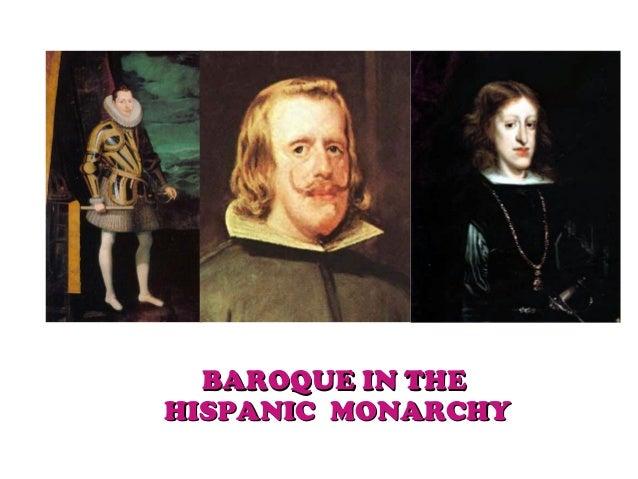 BAROQUE IN THEBAROQUE IN THE HISPANIC MONARCHYHISPANIC MONARCHY