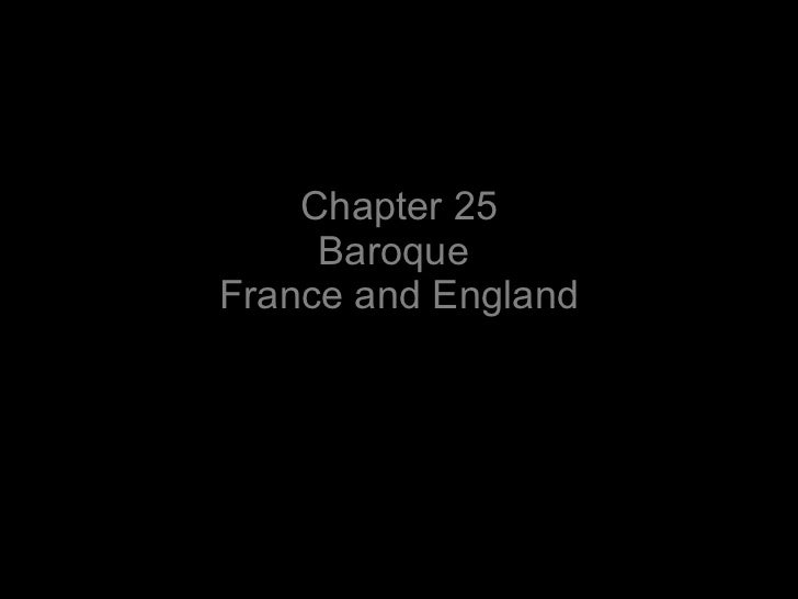 Chapter 25 Baroque  France and England