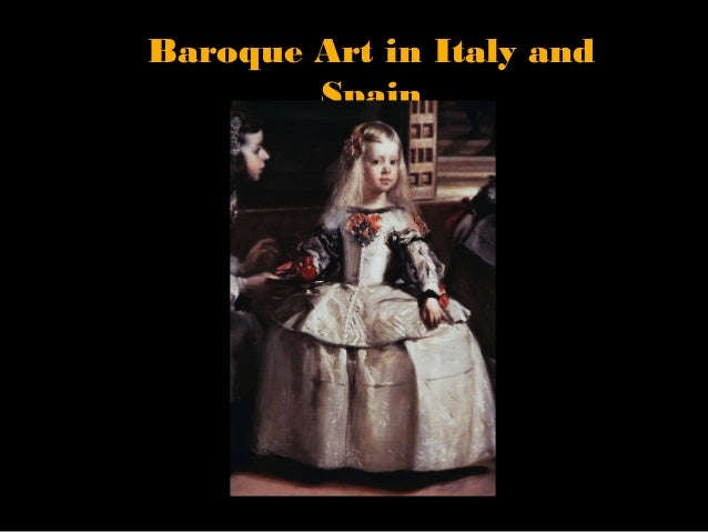 Baroque Art in Italy and        Spain