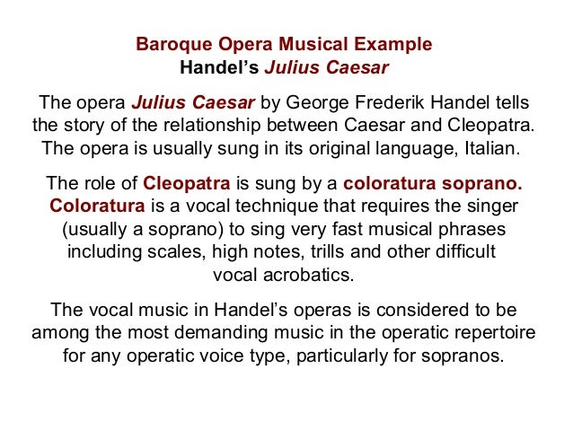 baroque period and opera Unit 4: baroque period 1600  with the introduction of opera, and its solo singing, sacred music  by the baroque,.