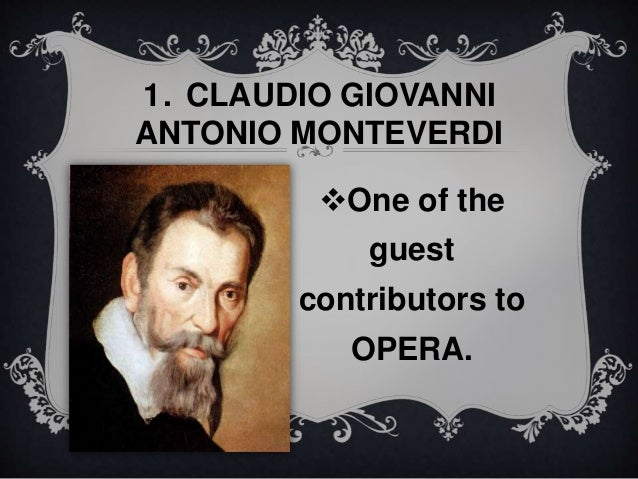 claudio monteverdi essay View claudio monteverdi research papers on academiaedu for free.