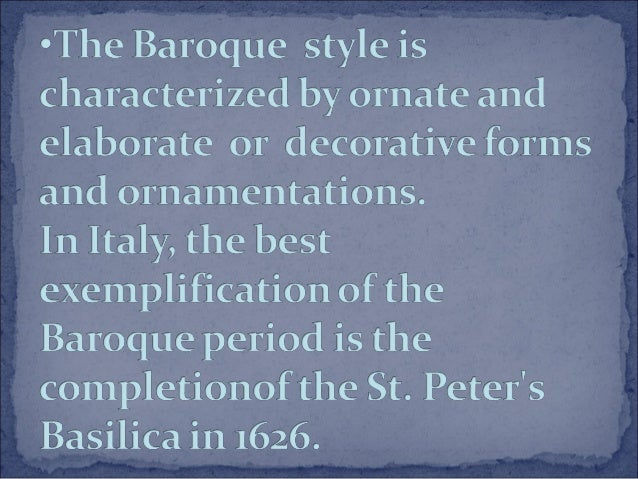 an introduction to the origins and history of the baroque period For example, the simplified style of the early classical period was almost certainly a reaction to the extreme intricacies of the late baroque the late romantic period featured its own extremes: sprawling symphonies and tone-poems overflowing with music that seemed to stretch harmony and melody to their limits.