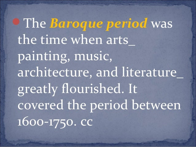 """What is certainly """"baroque,"""" and also if was basically typically the Baroque period?"""
