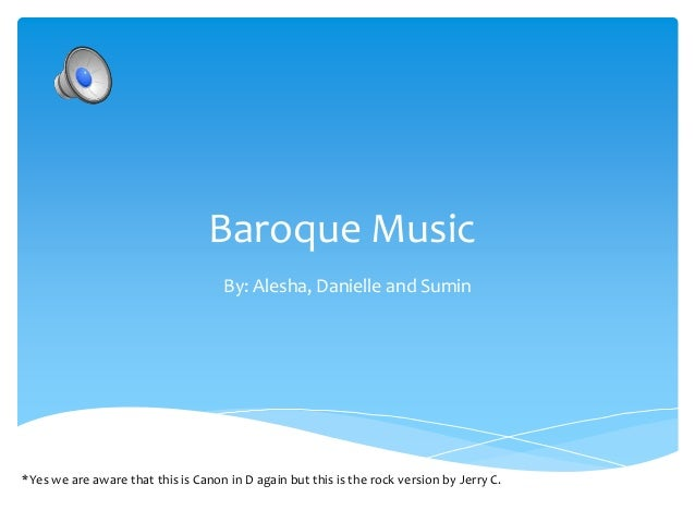 a powerpoint presentation about baroque music