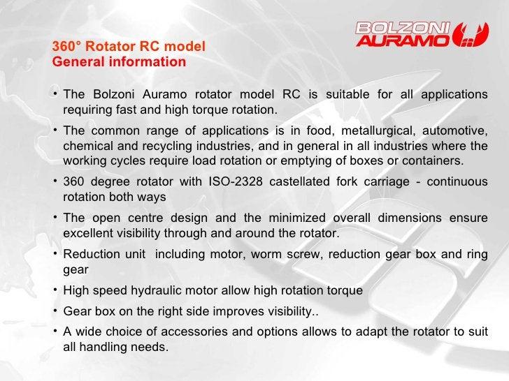 360° Rotator RC model General information <ul><li>The Bolzoni Auramo rotator model RC is suitable for all applications req...