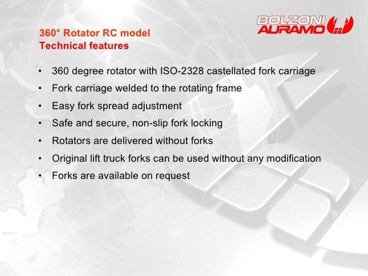 <ul><li>360 degree rotator with ISO-2328 castellated fork carriage  </li></ul><ul><li>Fork carriage welded to the rotating...