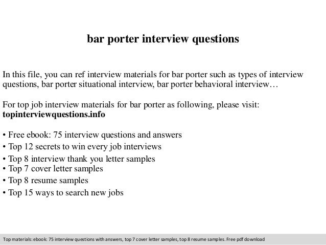 Bar Porter Interview Questions In This File You Can Ref Materials For