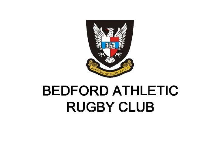 BEDFORD ATHLETIC <br />RUGBY CLUB<br />