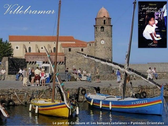 Le port de Collioure et ses barques catalanes – Pyrénées Orientales