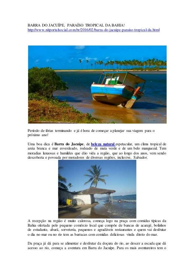 BARRA DO JACUÍPE, PARAÍSO TROPICAL DA BAHIA! http://www.nitportalsocial.com.br/2016/02/barra-do-jacuipe-paraiso-tropical-d...