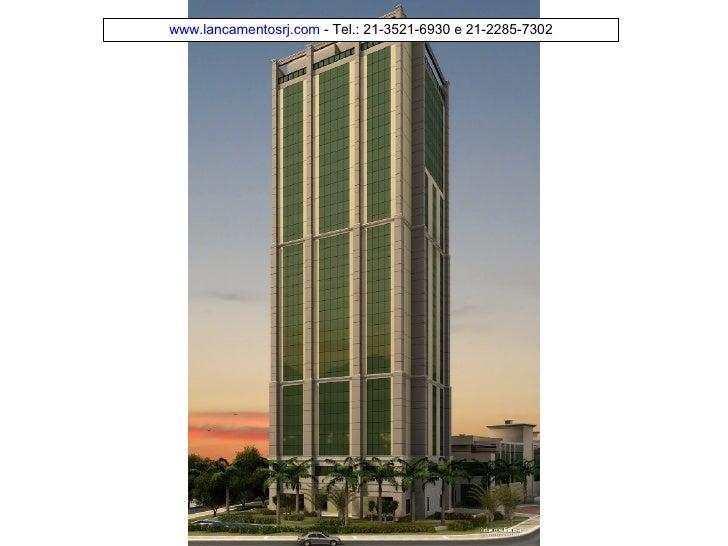 www. lancamentosrj .com  - Tel.: 21-3521-6930 e 21-2285-7302