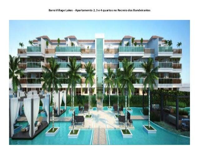 Barra Village Lakes - Apartamento 2, 3 e 4 quartos no Recreio dos Bandeirantes