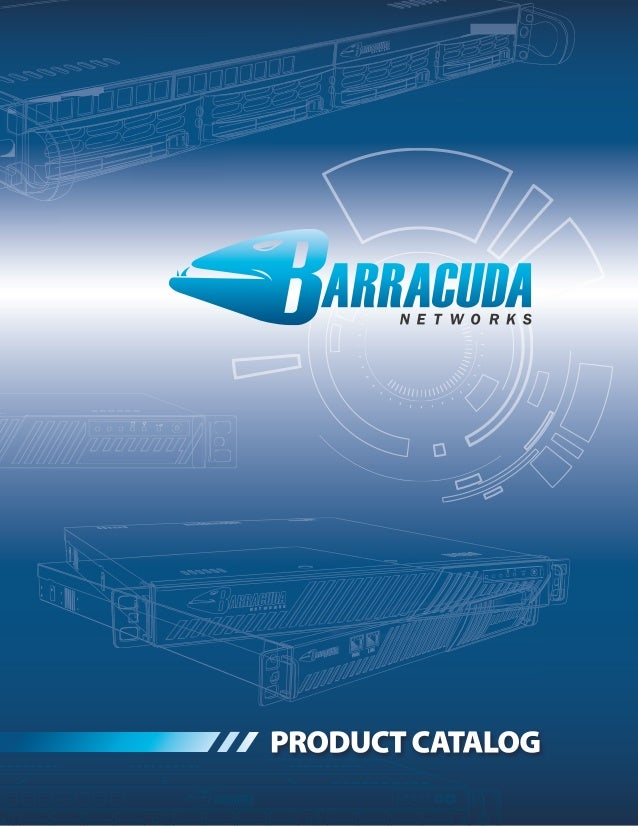 CONTENTSAbout Barracuda Networks Inc.           1Awards and Customers                    2SECURIT YBarracuda Spam & Virus ...