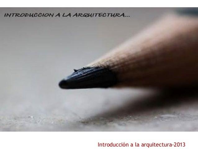 Introducción a la arquitectura-2013