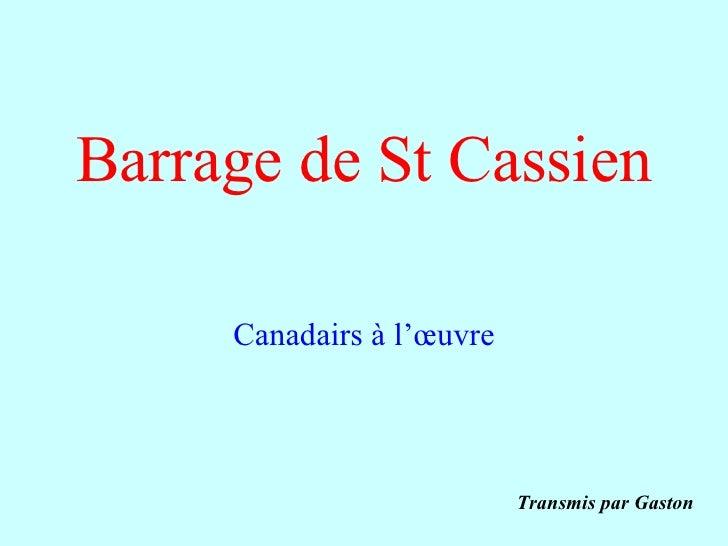 Barrage de St Cassien Canadairs à l'œuvre Transmis par Gaston