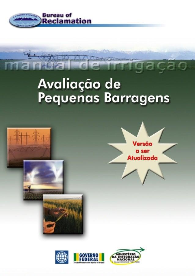BUREAU OF RECLAMATION                         BRASIL6MANUAL DE            Avaliação de            Pequenas BarragensIRRIGA...