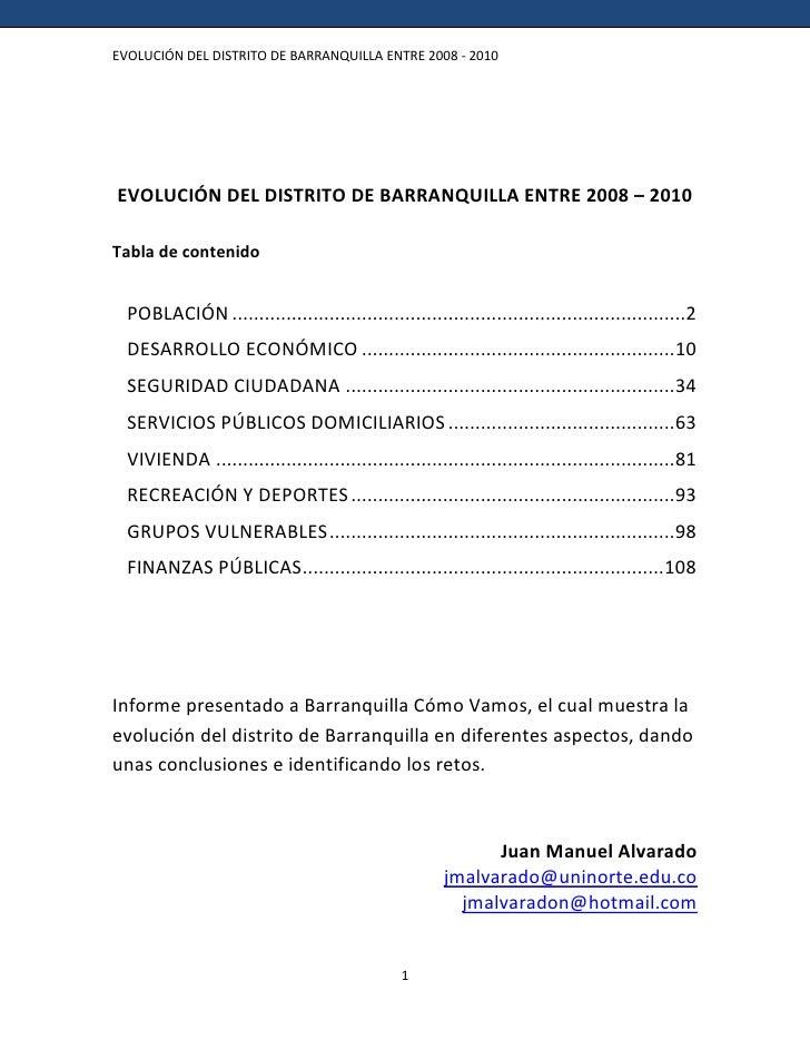 EVOLUCIÓN DEL DISTRITO DE BARRANQUILLA ENTRE 2008 - 2010EVOLUCIÓN DEL DISTRITO DE BARRANQUILLA ENTRE 2008 – 2010Tabla de c...