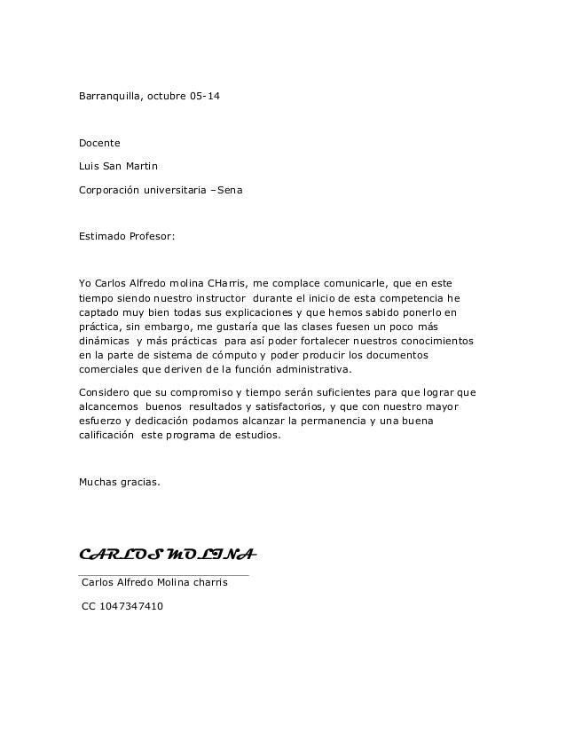 Barranquilla, octubre 05-14  Docente  Luis San Martin  Corporación universitaria –Sena  Estimado Profesor:  Yo Carlos Alfr...