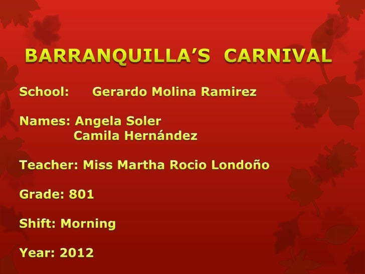 Carnival is the mostimportant festival of   Barranquilla, the happiest, the most  libertarian, which     reflects more str...