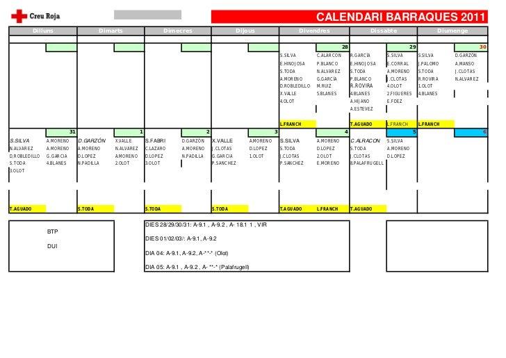 CALENDARI BARRAQUES 2011           Dilluns                      Dimarts                      Dimecres                     ...