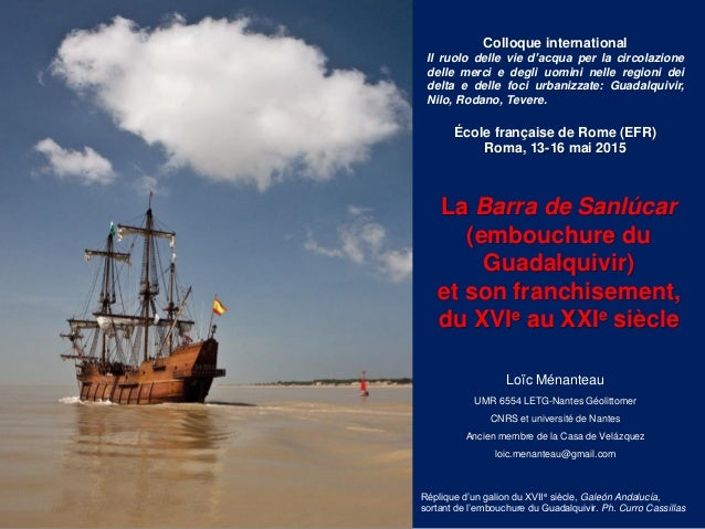 Colloque international Il ruolo delle vie d'acqua per la circolazione delle merci e degli uomini nelle regioni dei delta e...