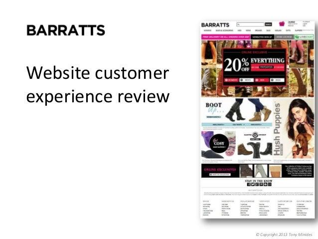 Website customer experience review  © Copyright 2013 Tony Minides