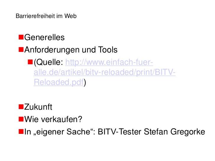 Barrierefreiheit im WebGenerellesAnforderungen und Tools  (Quelle: http://www.einfach-fuer-   alle.de/artikel/bitv-relo...
