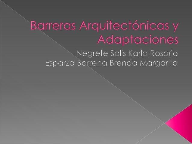 Barreras arquitect nicas y adaptaciones for Barreras arquitectonicas