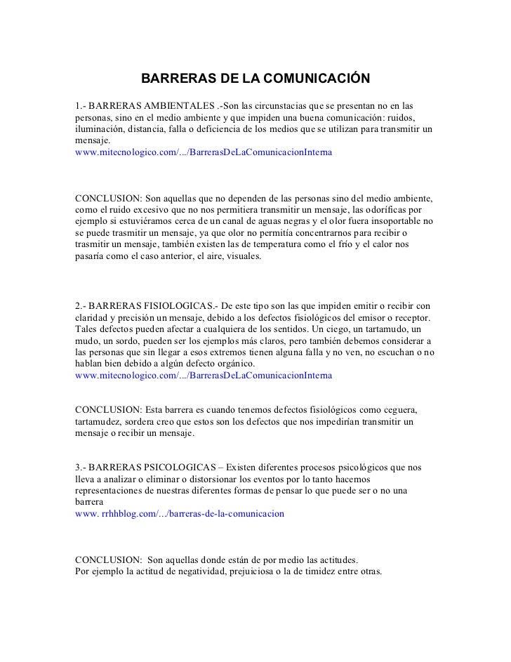 BARRERAS DE LA COMUNICACIÓN1.- BARRERAS AMBIENTALES .-Son las circunstacias que se presentan no en laspersonas, sino en el...