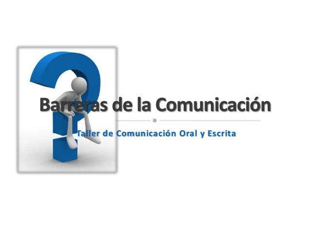 Taller de Comunicación Oral y Escrita