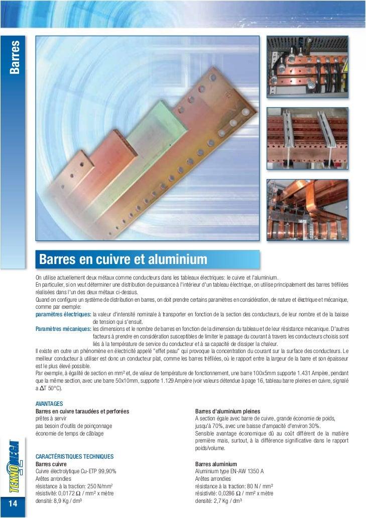 Barres          Barres en cuivre et aluminium         On utilise actuellement deux métaux comme conducteurs dans les table...
