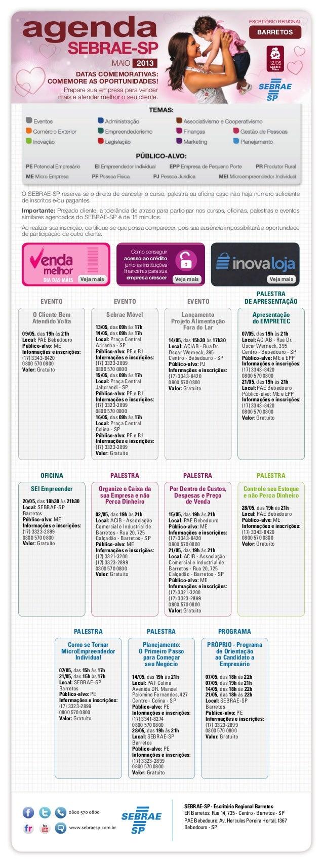 Controle seu Estoquee não Perca Dinheiro28/05, das 19h às 21hLocal: PAE BebedouroPúblico-alvo: MEInformações e inscrições:...