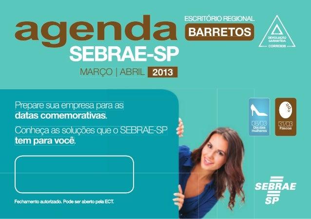 BARRETOS                MARÇO | ABRIL 2013Prepare sua empresa para asdatas comemorativas.                                 ...