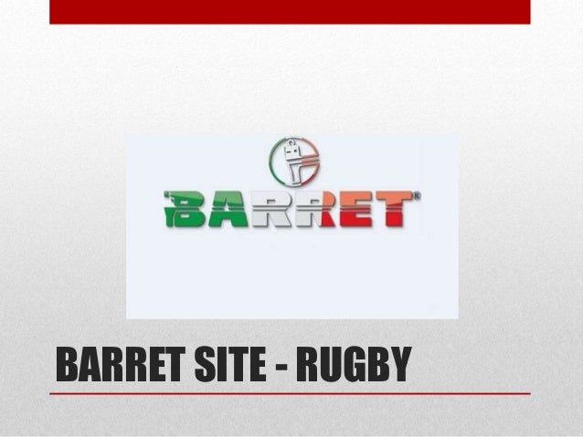 BARRET SITE - RUGBY